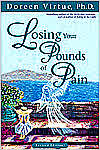 Losing Your Pounds Of Pain - Doreen Virtue